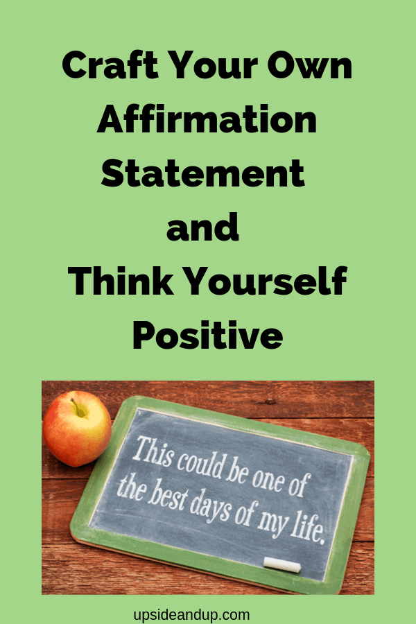 Create your own affirmation statement