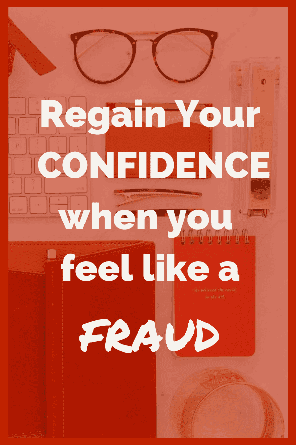 Regain you confidence when you feel like a fraud